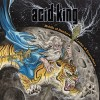 ACID KING - Middle Of Nowhere, Center Of Everywhere (2015) DLP