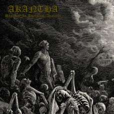 AKANTHA - Baptism In Psychical Analects (2019) CDdigi