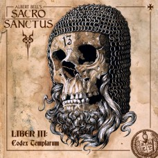 ALBERT BELL'S SACRO SANCTUS - Liber III: Codex Templarum (2018) CD