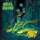 ANGEL SWORD - Neon City (2019) CD