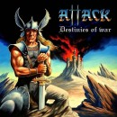 ATTACK - Destinies Of War (2016) CD