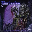 BARBARIAN - To No God Shall I Kneel (2019) CD