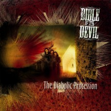 BIBLE OF THE DEVIL - The Diabolic Procession (2006) CD