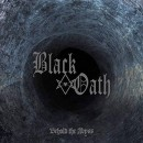 BLACK OATH - Behold The Abyss (2018) CD