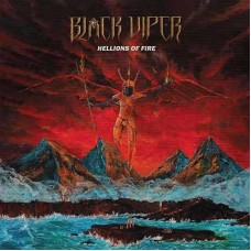 BLACK VIPER - Hellions Of Fire (2018) CD