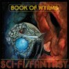 BOOK OF WYRMS - Sci​-​fi​/​Fantasy (2017) CDdigi