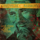 CHURCH OF MISERY - And Then There Were None... (2016) CD