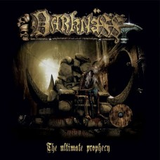 DARKNËSS - The Ultimate Prophecy (2015) DCD