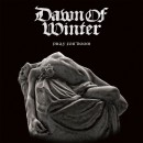 DAWN OF WINTER - Pray For Doom (2018) CD