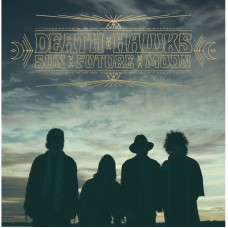 DEATH HAWKS - Sun Future Moon (2015) CDdigi