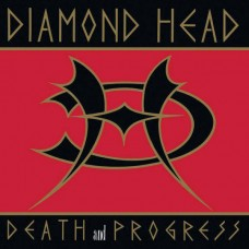 DIAMOND HEAD - Death And Progress (2017) CDdigi