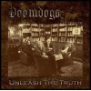 DOOMDOGS - Unleash The Truth (2011) CD