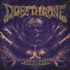 DOPETHRONE - Dark Foil (2018) CDdigi
