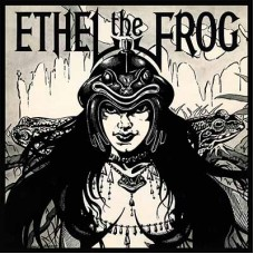 ETHEL THE FROG - S/T (2018) LP