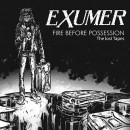 EXUMER - Fire Before Possession: The Lost Tapes (2015) CD