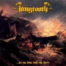 FANGTOOTH - ...As We Dive Into The Dark (2014) CD