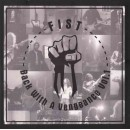 FIST - Back With A Vengeance Vol. 1 (2018) DLP