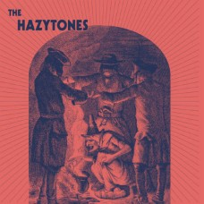 HAZYTONES, THE - S/T (2017) CD