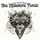 HIS MASTERS VOICE - The Devils Blues (2017) CD
