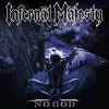 INFERNAL MAJESTY - No God (2017) LP