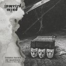 INVERTED MIND - Three Faces of Madness (A Drama in Three Acts) (2020) CD