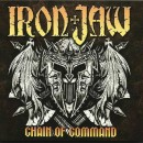 IRON JAW - Chain of Command (2021) CD