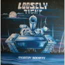 LOOSELY TIGHT - Fightin' Society (2020) CD