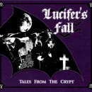 LUCIFER'S FALL - Tales From The Crypt (2018) CDdigi
