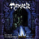 MANACLE - No Fear To Persevere... (2018) CD
