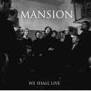 MANSION - We Shall Live (2014) MCD SIGNED BY THE BAND!!!