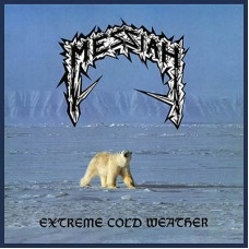MESSIAH - Extreme Cold Weather (2018) CD