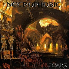 NECROPHOBIC - Fears (2019) CD