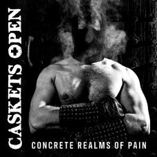 CASKETS OPEN - Concrete Realms of Pain (2020) CD