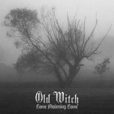 OLD WITCH - Come Mourning Come (2014) CDdigi