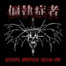 偏執症者 (PARANOID) - Heavy Mental Fuck-Up! (2018) CD