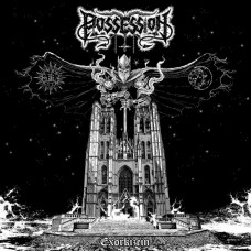 POSSESSION - Exorkizein (2017) CD