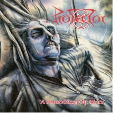 PROTECTOR - A Shedding Of Skin (2016) LP