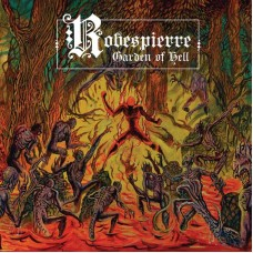 ROBESPIERRE - Garden Of Hell (2018) CD