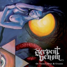 SERPENT VENOM - Of Things Seen & Unseen (2014) CDdigi