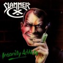 SLAMMER - Insanity Addicts (2016) MCDdigi