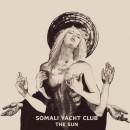 SOMALI YACHT CLUB - The Sun (2018) CDdigi