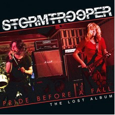 STORMTROOPER - Pride Before A Fall - The Lost Album (2018) CD
