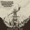 THRONE OF IRON - Adventure One (2020) CD