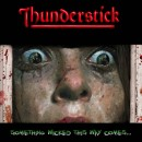 THUNDERSTICK - Something Wicked This Way Comes... (2017) LP