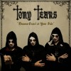 TONY TEARS - Demons Crawl at Your Side (2018) CD