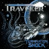 TRAVELER - Termination Shock (2020) CD