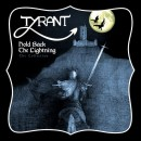 TYRANT - Hold Back The Lightning (The Collection) (2019) CD