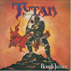 TYTAN - Rough Justice (2017) LP