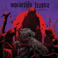 UNEARTHLY TRANCE - Stalking The Ghost (2017) CD