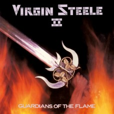VIRGIN STEELE - Guardians Of The Flame (2018) CD